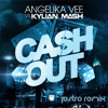 Kylian Mash vs Angelika Vee - Cash Out (Jestro Remix) [FREE DOWNLOAD]