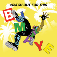 Major Lazer Watch Out For This (Bumaye) Artwork