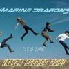 Imagine Dragons - It´s Time (Rayzr Bootleg Edit)