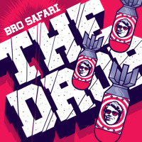 Listen to a new electro song The Drop - Bro Safari
