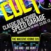 CULT CLASSICS BASSLINE & SPEED GARAGE NIGHT - with Big Ang, Joe Hunt, Danny Jayye & YAN