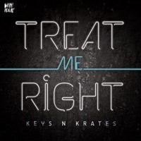Listen to a new electro song Treat Me Right - Keys N' Krates