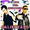 David Ferrari feat. D@aniele - Calientalo