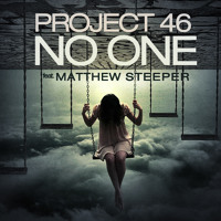 Listen to a new electro song No One (ft. Matthew Steeper) - Project 46