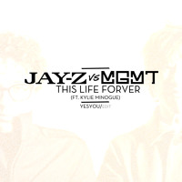 MGMT vs Jay-Z This Life Forever Ft. Kylie Minogue (YesYou Edit) Artwork