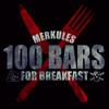 100 BARS FOR BREAKFAST