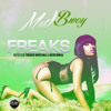 Mad Bwoy FREAKS Remix French Montana/Nicki Minaj (DIRTY)