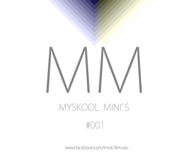 Mick78 - Myskool Mini´s #001