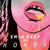 Swim Deep Honey Artwork