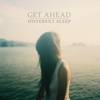 Different Sleep Get Ahead Artwork