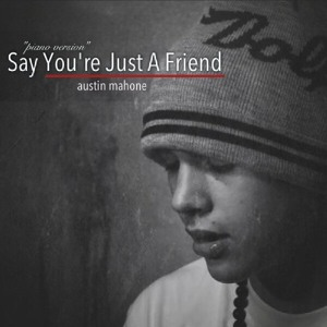 Austin Mahone - Say You're Just a Friend - Piano Version להורדה