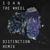 S O H N The Wheel (Distinction Remix) Artwork