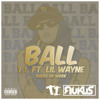 T.I. Ft. Lil Wayne - Ball (Dj Rukus Re-Work) Clean & Dirty