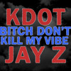 Kendrick Lamar - Bitch Don't Kill My Vibe (feat. Jay Z) (Remix) (Snippet)