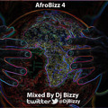 Afrobizz 4 | Mixed By @djbizzy