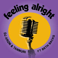 Tannuri, DJ Aron feat. Beth Sacks - Feeling Alright (Original Mix)