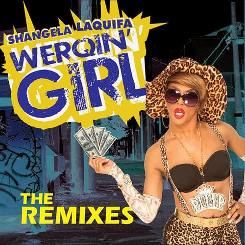 Shangela werqin girl mp3 free download