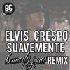 Elvis Crespo - Suavemente (Kennedy Jones Trap Remix)