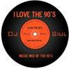 Mix Edit 90s Dj Siul