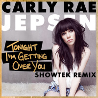 Listen to a new electro song Tonight I'm Getting Over You (Showtek Remix) - Carly Rae Jepsen