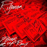 Listen to a new hiphop song Pour It Up (Remix) - Rihanna (ft. Young Jeezy, Rick Ross, Juicy J, and TI)