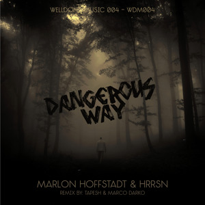The Way (Tapesh Remix) by Marlon Hoffstadt & HRRSN