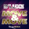 211# D' Luxe - Move & Move [ Only the Best Record international ]