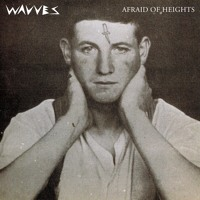 Listen to a new rock song Afraid of Heights - Wavves