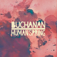 Buchanan Human Spring Artwork