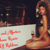 Love and Affection - House Remix (DJ Riddims)