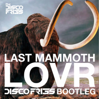 Listen to a new electro song Last Mammoth Lovr (Disco Fries Bootleg) - Michael Woods x Dimitri Vegas, Moguai and Like Mike x KillaGraham