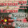 Electrixx - Noisily Festival Podcast