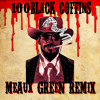 Rick Ross - 100 Black Coffins (Django Unchained Theme) Meaux Green Remix [Free Download] PREVIEW