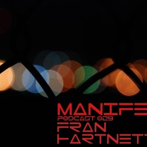 Manifest Podcast 029 - Fran Hartnett by Manifest Podcast