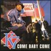 K7 ''Come Baby Come'' [1993] ( remix )