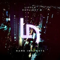 Little Daylight Name In Lights Artwork