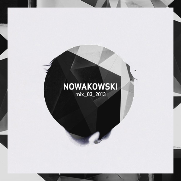 Nowakowski - Mix March 2013