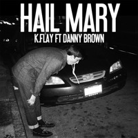 Listen to a new hiphop song Hail Mary (ft. Danny Brown) - K.Flay