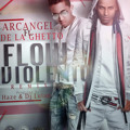 Arcangel Feat. De La Ghetto - Flow Violento (official Remix) // Descarga En Rzcmusic.com.ar