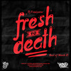 Hip-Hop Sou Eu - Fresh To Death - March 2013