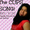 Cups Song WHEN I'M GONE (Pitch Perfect) - Anna Kendrick COVER (Epic Fail! :P)