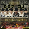 Corridos Perrones(007DJ®) DESCARGA SIN LIMITES EN LA DESCRIPCION