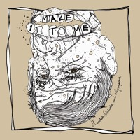 Manchester Orchestra & Grouplove Make It To Me Artwork