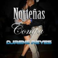 DjRene Reyes-Nortenas Bonitas Vol.2 ['PaBailarDeCachetito]♥
