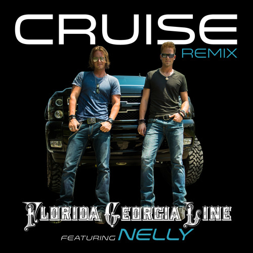 "Florida Georgia Line ""Cruise"" NO NELLY"