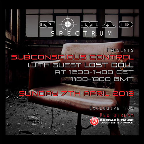 Subconcious Control - Lost Doll and Nomad Spectrum - 7-4-13 by Nomad Spectrum