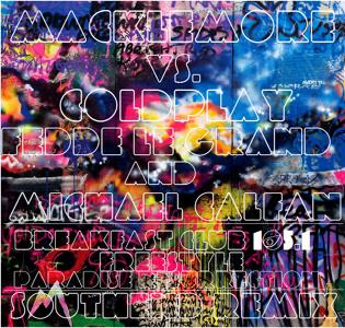 Macklemore vs Coldplay   Paradise Resurrection vs  Breakfast Club [Southend Alpha Remix]