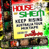 HOUSE OF SHEM KEEP RISING AUSTRALIA TOUR MIXTAPE '09 | MIXED BY DJ DEZASTAR