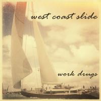 Work Drugs West Coast Slide Artwork