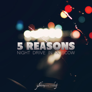 Night Drive In Moscow (feat. Patrick Baker) (Satin Jackets Remix) by 5 Reasons